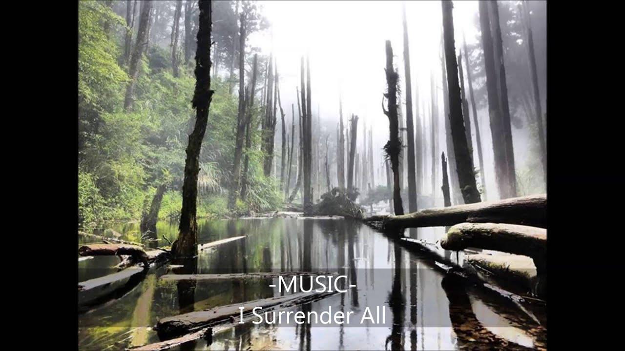 MUSIC I Surrender All