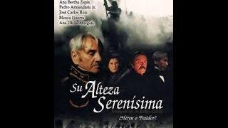 Su Alteza Serenisima.