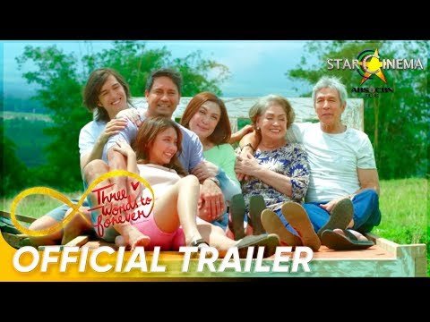 Official Trailer | 'Three Words To Forever' | Sharon Cuneta, Richard Gomez, Kathryn Bernardo
