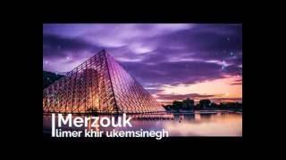 Merzouk chanteur kabyle chanson triste 2016