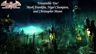 Batman: Arkham Asylum - Irresistible You - Mark Franklin
