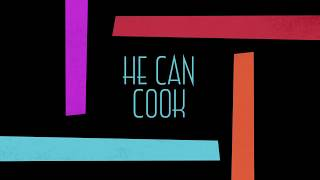 He Can Cook Quickies