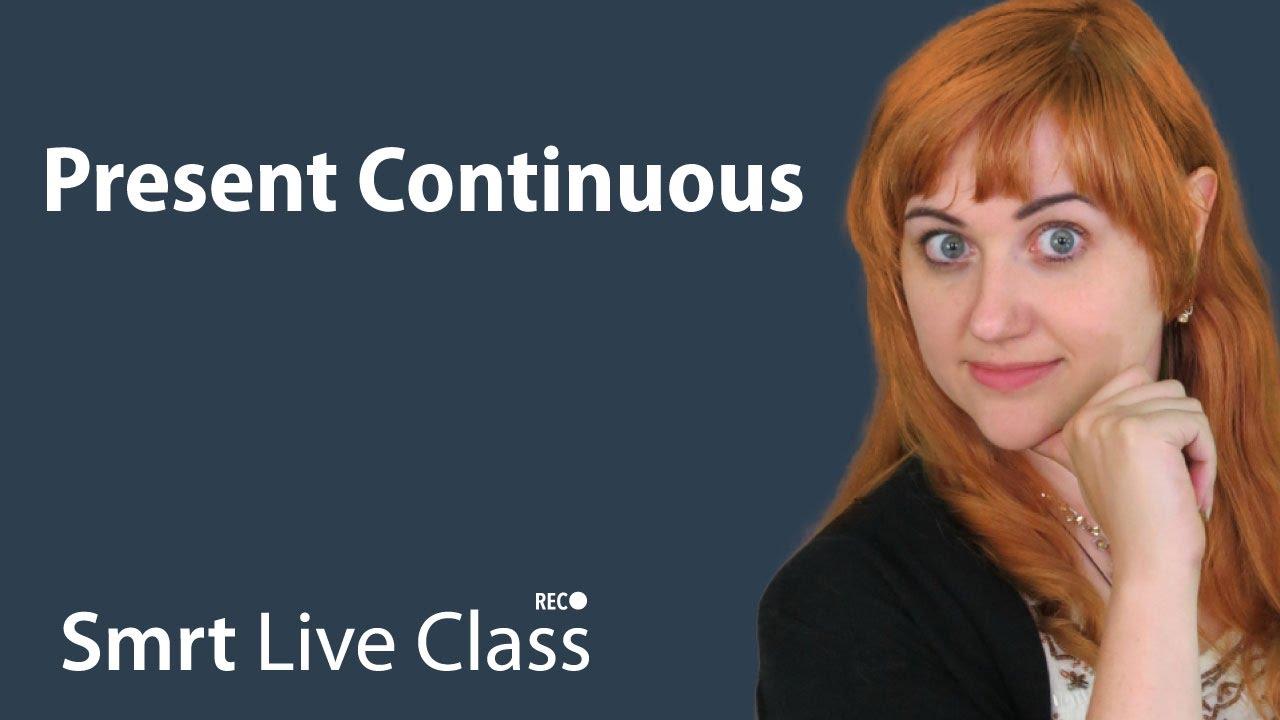 Present Continuous - Pre-Intermediate English with Nicole #15