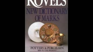 Home Book Review: Kovels New Dictionary of Marks: Pottery and Porcelain, 1850 to the Present by ...