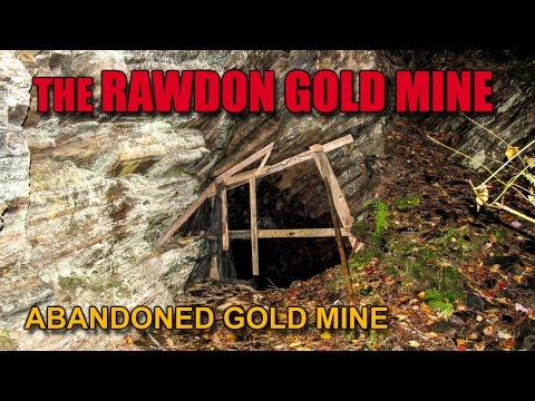 Ep.14  The Abandoned RAWDON GOLD MINE