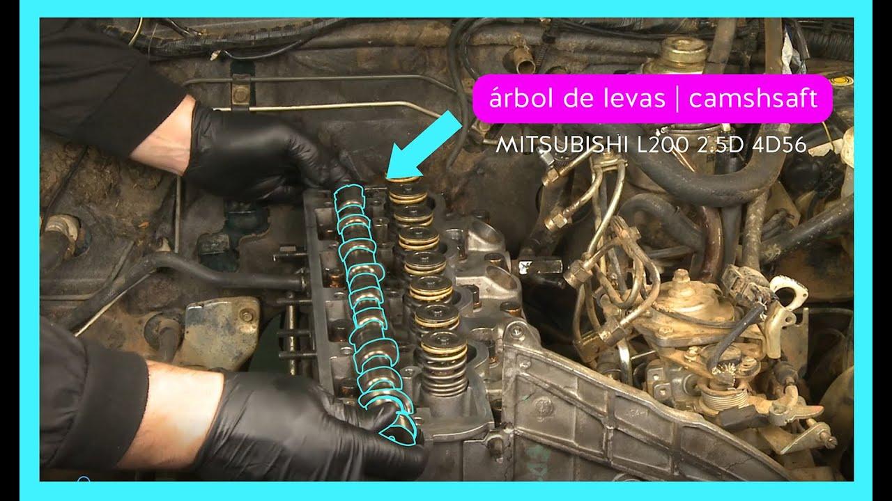 Camshaft Arbol De Levas Mitsubishi L200 2 5d 4d56 Youtube