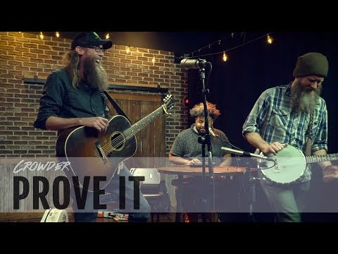 "Crowder ""Prove It"" Lyric Video"