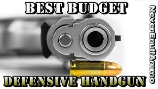 Best Budget Defensive Handgun (Late 2018)