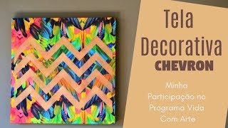 Tela Decorativa Chevron