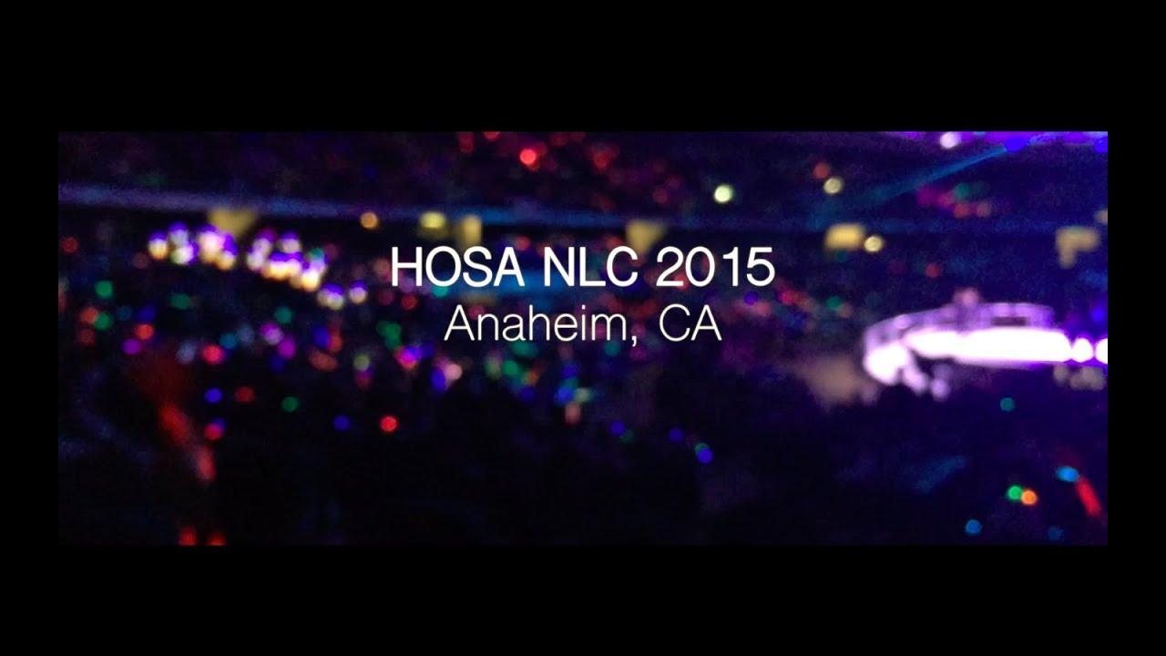 HOSA NLC 2015 - ANAHEIM CA & HOSA NLC 2015 - ANAHEIM CA - YouTube