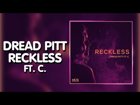 Future Bass ► Dread Pitt - Reckless (ft. C.) [NCS Release]
