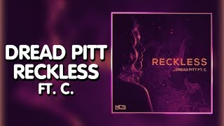 Future Bass Dread Pitt - Reckless (ft. C.) [NCS Release]