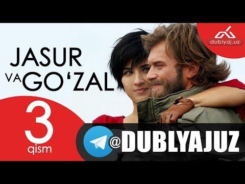Jasur Va Go'zal 3 Qism | Жасур ва Гузал 3 кисм | Turk Seriali O'zbek Tilida