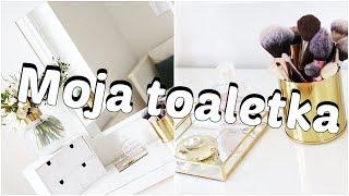 Moja toaletka/ aktualizacja/organizacja/nowości