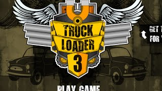 Truck Loader 3 Full Gameplay Walkthrough