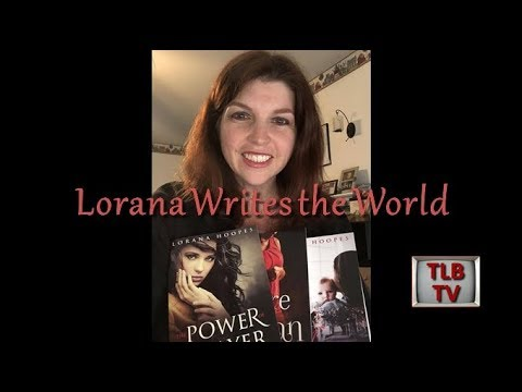 TLBTV: Lorana Writes the World - With Guest Author, Daniel Hanna (Dad)