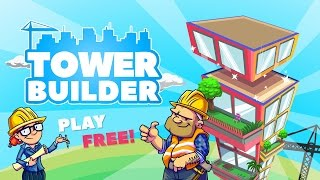 TOWER BUILDER: BUILD IT