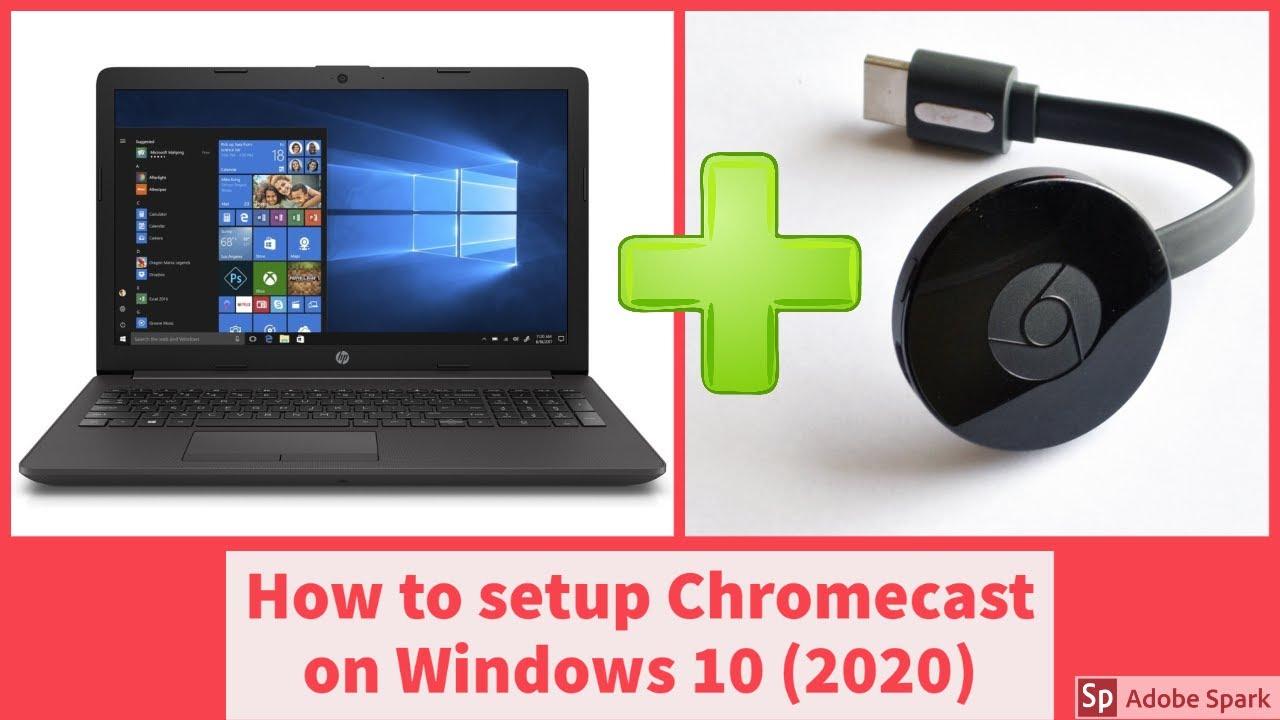 How to setup Chromecast on a Windows 10 laptop (10) - YouTube