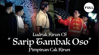 "Video Ludruk Kirun CS ""Sarip Tambak Oso""  Full download MP3, 3GP, MP4, WEBM, AVI, FLV Oktober 2019"