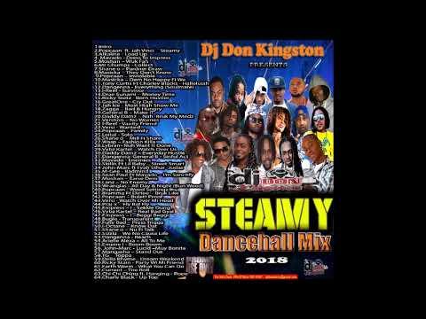 Dj Don Kingston Steamy 2018 Dancehall Mix