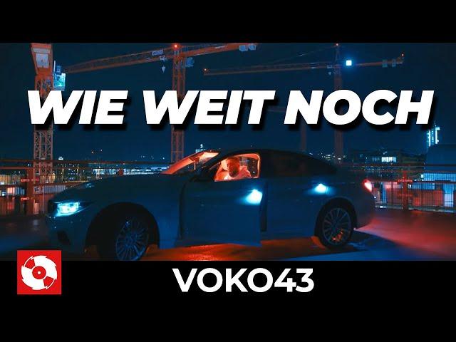 VOKO43 - WIE WEIT NOCH (OFFICIAL HD VERSION AGGROTV)