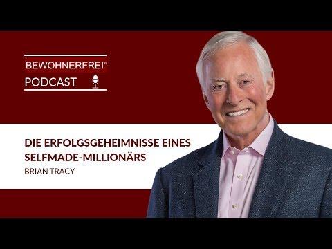 Selfmade Millionär - Die Erfolgsgeheimnisse von Brian Tracy | Tobias Beck