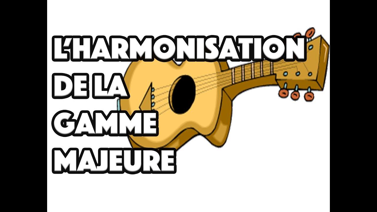 L'HARMONISATION DE LA GAMME MAJEURE - LE GUITAR VLOG 019