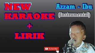 [2.37 MB] Ibu - Azzam (Instrument + Lirik) Karaoke