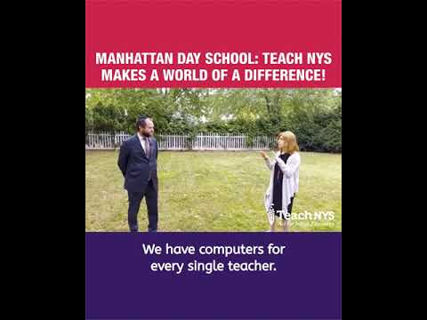 MANHATTAN DAY SCHOOL: TEACH NYS  MAKES A WORLD OF A DIFFERENCE!