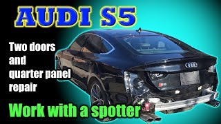 Audi S5. The left side repair. Ремонт левой стороны.