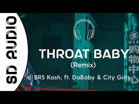 BRS Kash - Throat Baby Remix (8D AUDIO) feat. DaBaby & City Girls