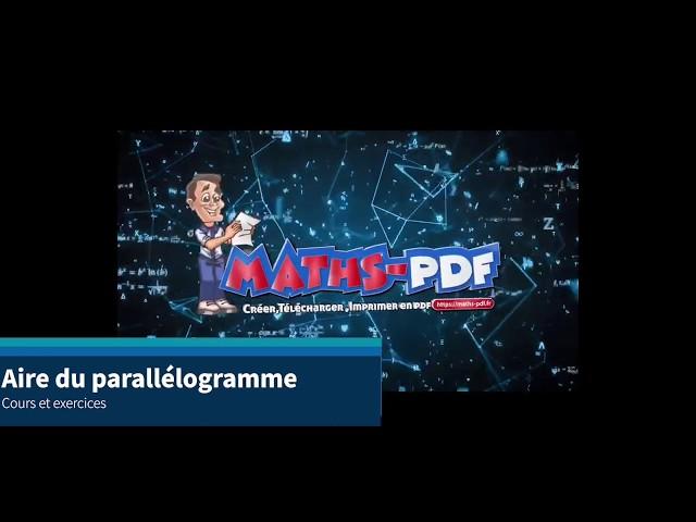 Aire d'un parallélogramme : cours et exercices de maths en 5ème