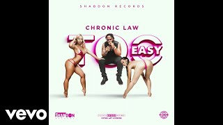 Chronic Law - Too Easy (Official Audio)