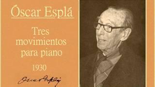 """Óscar Esplá: I. «Estudio» (Allegro giusto) de """"Tres movimientos para piano"""" (1930)"""