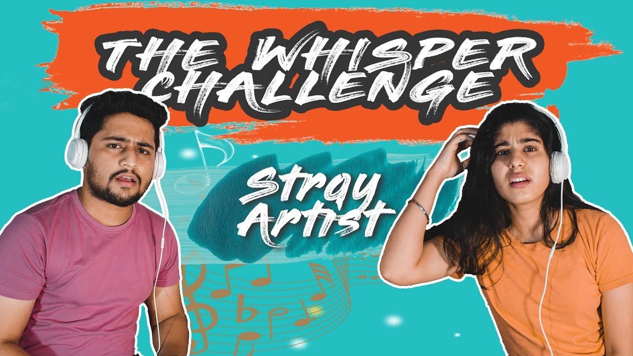 Whisper Challenge | STRAY ARTIST
