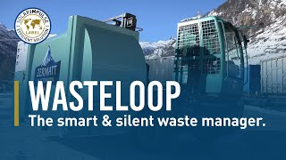 The Smart & Silent Waste Manager - Wasteloop - #1000solutions