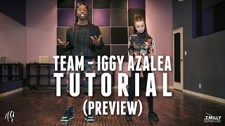 Dance Tutorial [Preview] TEAM - Iggy Azalea | @WilldaBeast__ Choreography | #HatalaSisters