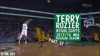 Terry Rozier Highlights 2017/18 NBA Regular Season PART 2