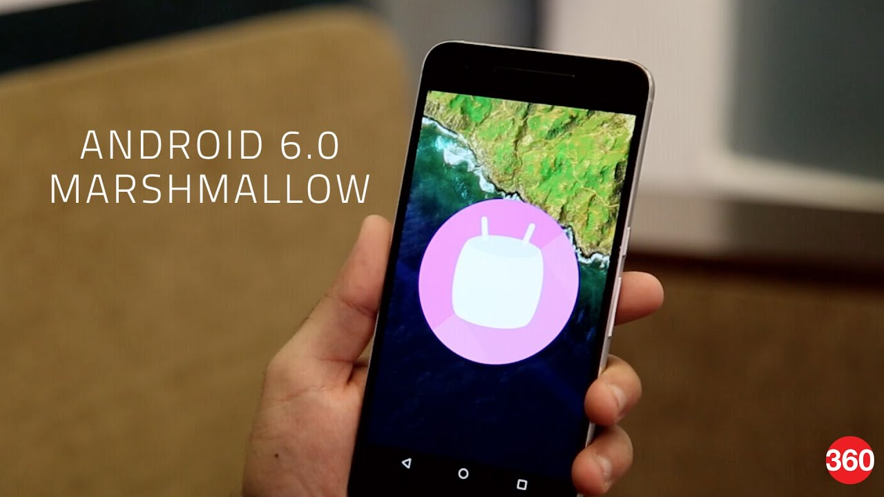 Android 6.0 Marshmallow: New Features and Other Changes ...