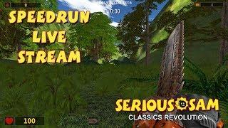 Serious Sam Classics: Revolution (TFE & TSE) - SpeedRun - БЫСТРОЕ ПРОХОЖДЕНИЕ ДВУХ ИГР! [LIVE]
