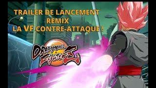 Dragon Ball FighterZ Voix Françaises-Trailer de Lancement: LA VF Contre Attaque #4 [Fan Made]