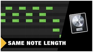 How to make all notes the same length (Logic Pro X)