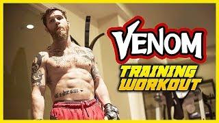 Tom Hardy VENOM Training Workout 2018