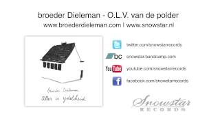 broeder Dieleman - O.L.V. van de polder