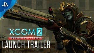 XCOM 2: War of the Chosen - Launch Trailer   PS4