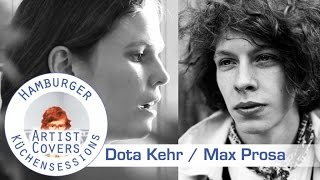"Dota Kehr ""Als Der Sturm Vorbei War"" (Max Prosa Cover)"