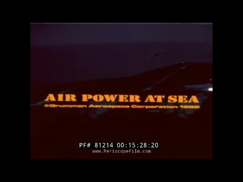 U.S. NAVY AIR POWER AT SEA  F-14 TOMCAT TOP GUN   DOCUMENTARY  81214