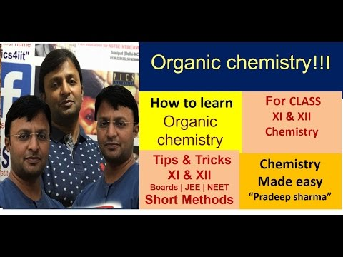 "organic chemistry class 11 , 12  , JEE,NEET - ""made easy series""- Part-1- Learn Organic chemistry"