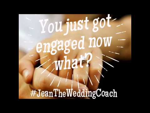You Just Got Engaged, Now What ? #JeanTheWeddingCoach Episode #1