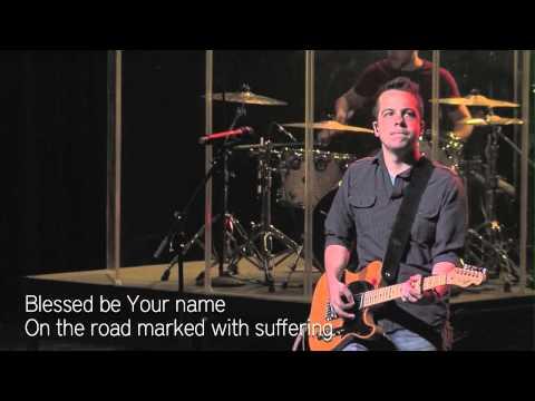 Blessed Be Your Name [Matt Redman] - Canyon Ridge Christian Church LIVE - Josh Pidgley